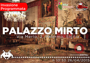#Invasionedigitale di Palazzo Mirto