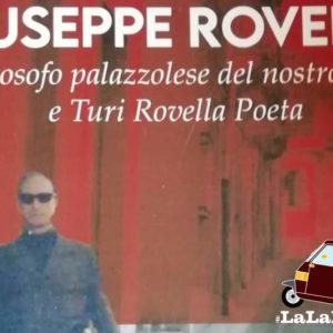 Giuseppe Rovella. Un filosofo palazzolese del nostro tempo e Turi Rovella Poeta.